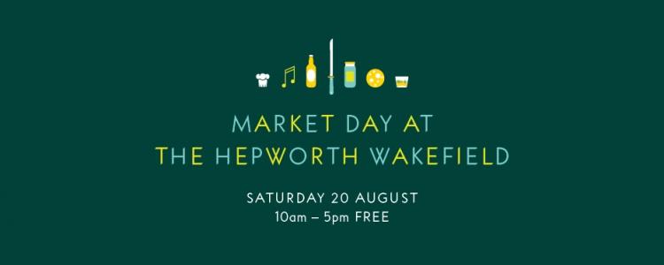 hepworth market day, summer market, hepworth gallery, wakefield